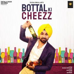 Bottal Ki Cheezz songs