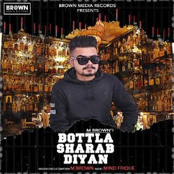 Bottla Sharab Diyan songs