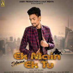 Ek Main Hovan Ek Tu songs