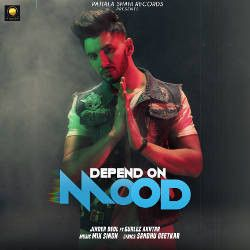 Depend On Mood songs