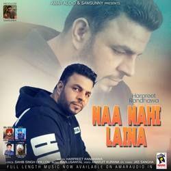Naa Nahi Laina songs