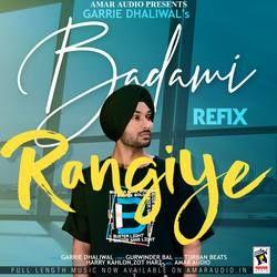 Badami Rangiye (Refix) songs