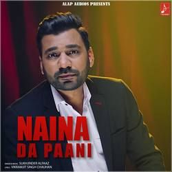 Naina Da Paani songs