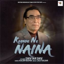 Kehnde Ne Naina songs
