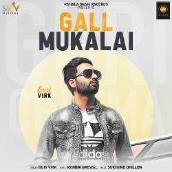 Gall Mukalai songs