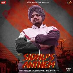 Sidhu's Anthem songs