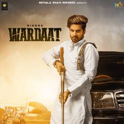 Wardaat Songs Download, Wardaat Punjabi MP3 Songs, Raaga com