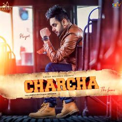 Charcha - The Fame songs