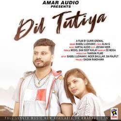 Dil Tutiya songs