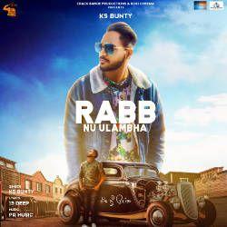 Rabb Nu Ulambha songs