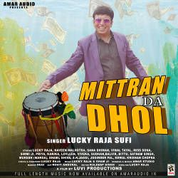 Mittran Da Dhol songs
