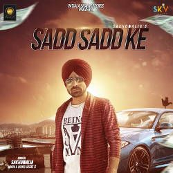 Sadd Sadd Ke  songs