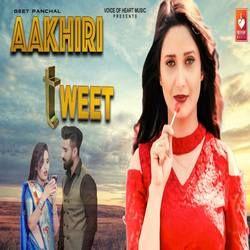 Aakhiri Tweet songs