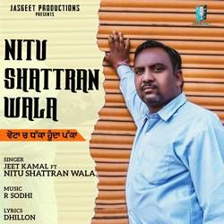 Nitu Shattran Wala songs
