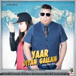 Listen to Yaar Diyan Gallan songs from Yaar Diyan Gallan