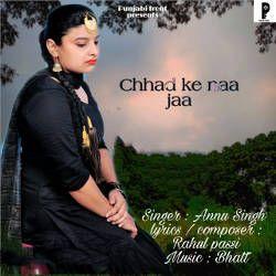 Chhad Ke Naa Jaa songs