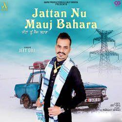 Jattan Nu Mauj Bahara songs