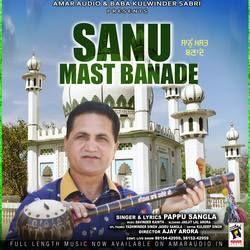 Sanu Mast Banade songs