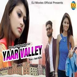 Yaar Valley songs