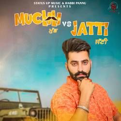 Muchh Vs Jatti songs