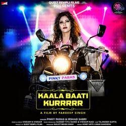 Kaala Baati Kurrrrr songs
