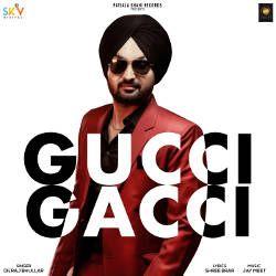 Gucci Gacci songs