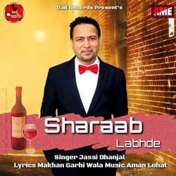 Sharaab Labhde songs