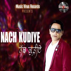 Nach Kudiye songs