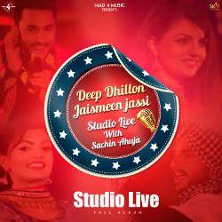 Deep Dhillon Jaismeen Jassi Studio Live songs