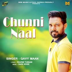 Chunni Naal songs
