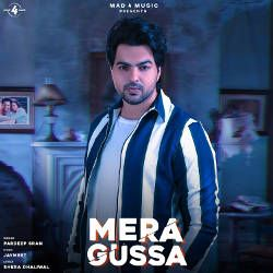Mera Gussa Regret Songs Download, Mera Gussa Regret Punjabi