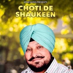Choti De Shaukeen songs