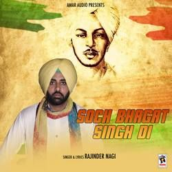 Soch Bhagat Singh Di songs