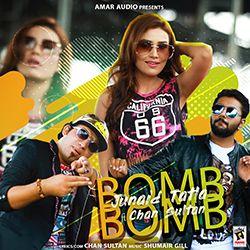 Bomb Bomb songs