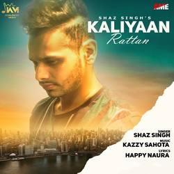 Kaliyaan Rattan songs