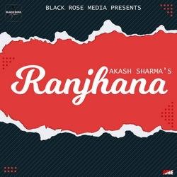 Ranjhana songs
