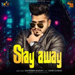 Stay Away songs