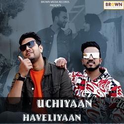 Uchiyaan Haveliyaan songs