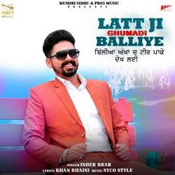 Listen to Latt Ji Ghumadi Balliye songs from Latt Ji Ghumadi Balliye