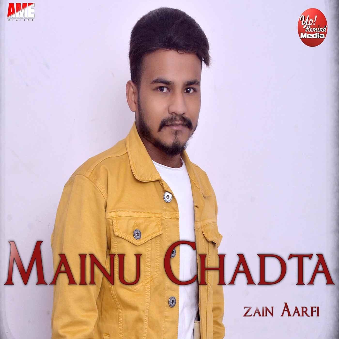 Mainu Chadta songs