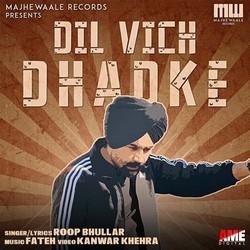 Dil Vich Dhadke songs