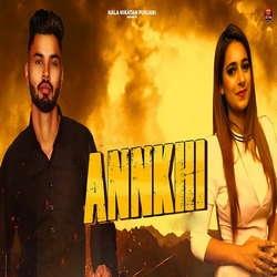 Annkhi songs