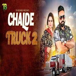 Chalde Truck 2 songs