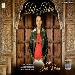 Dil Cho Delete songs