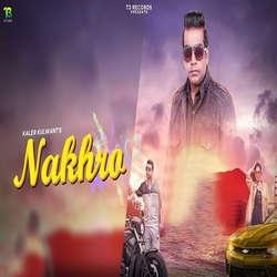 Nakhro songs