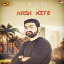 Kash Kite songs