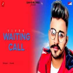 Waiting Call songs