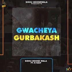 Gwacheya Gurbaksh songs