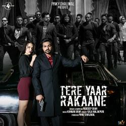 Tere Yaar Rakaane songs
