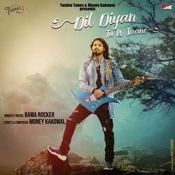 Dil Diyan Tu Ki Jaane songs